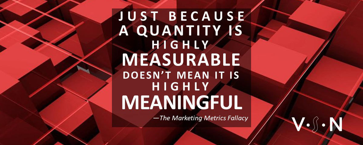 The marketing metrics fallacy